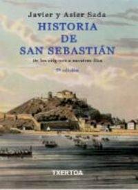 Historia de San Sebastián: De los orígenes a nuestros días (Easo)
