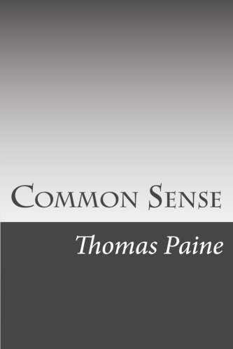 Common Sense: America Revolution History, Politics and government, Political science, Monarchy by Thomas Paine por Thomas Paine