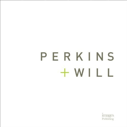 Perkins+Will: 75 Years by The Images Publishing Group (2011) Hardcover