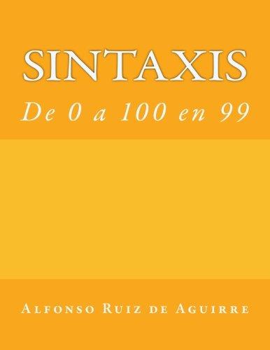 Sintaxis: de 0 a 100 en 90 par Alfonso Ruiz de Aguirre