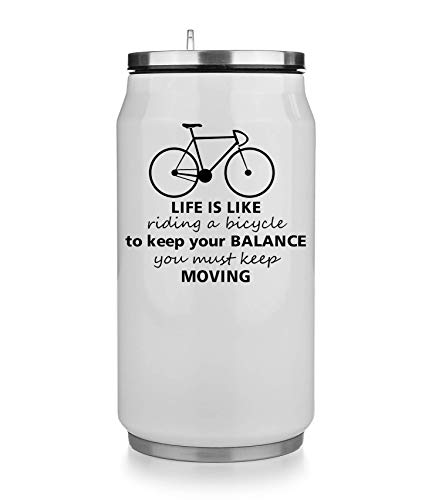 KRISSY Life is Like Riding A Bicycle to Keep Your Balance You Must Keep Moving Thermobecher Thermal Beverage Can Thermotasse Thermal Tasse Coffee Mug