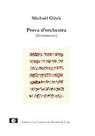 Prova d'orchestra (divertimento) par Michaël Glück