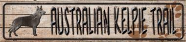 Bargain World Australian Kelpie Trail Novelty Metal Mini Street Sign (With Sticky Notes)
