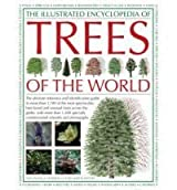 Illustrated Encyclopedia of Trees of the World by Tony Russell (2014-12-24)