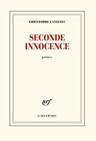 Seconde innocence par Christophe Langlois