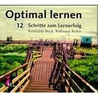 Optimal Lernen - 12 Schritte zum Lernerfolg