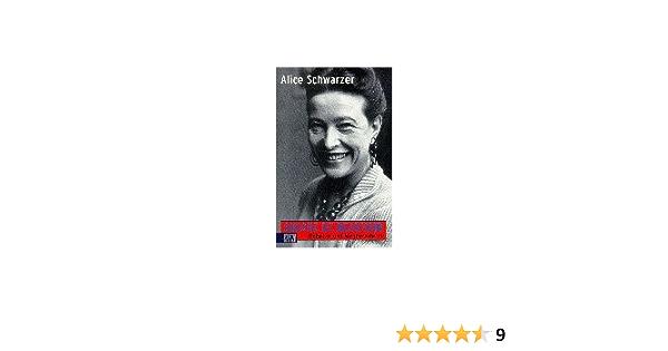 Im Gesprach Mit Simone De Beauvoir Rebellin Und Wegbereiterin Amazon De Schwarzer Alice Bucher