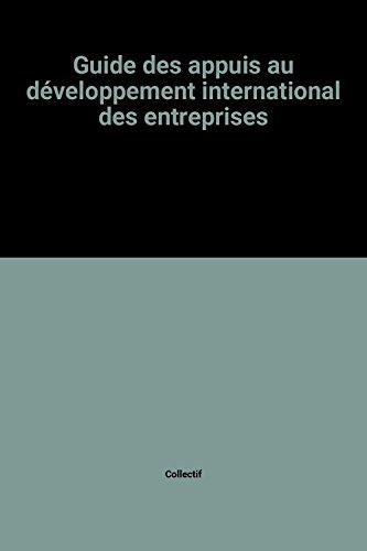 Guide des appuis au développement international des entreprises