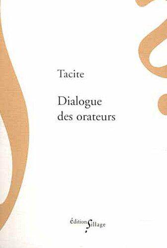 Dialogue des orateurs par Tacite