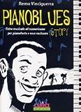 Piano blues story. Fiaba musicale afroamericana per pianoforte e voce recitante