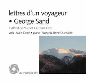 Lettres d'un voyageur/1cd - a alfred de musset,a franz liszt