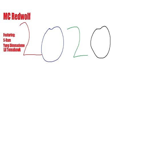 2020 (feat. S-Ram, Yung Dimmadome & Lil Tomahawk) [Explicit]