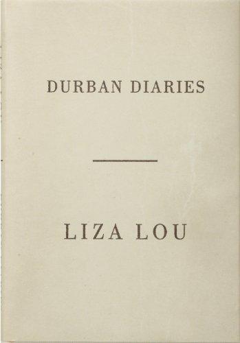Liza Lou: Durban Diaries por Liza Lou