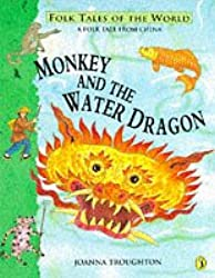 Monkey and the Water Dragon: A Folk Tale from China (Puffin Folk Tales of the World)