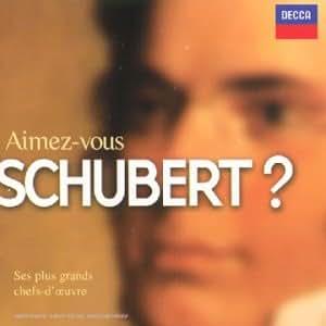 Aimez-Vous Schubert-Ses Plus G