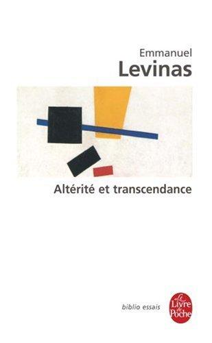Altérité et transcendance par Emmanuel Levinas