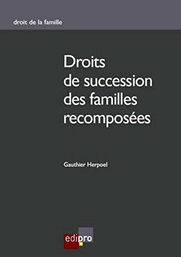Droit de succession des familles recomposées par Gauthier Herpoel