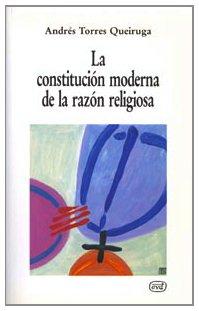 La constitución moderna de la razón religiosa (Nuevos desafíos)