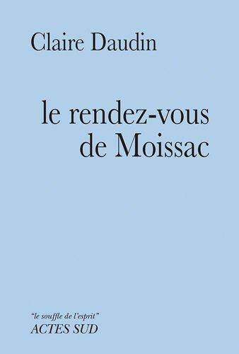 Le rendez-vous de Moissac