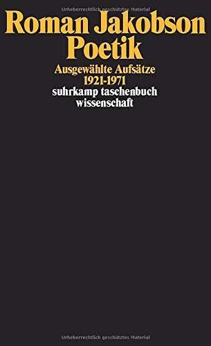 Poetik: Ausgewählte Aufsätze 1921-1971 (suhrkamp taschenbuch wissenschaft)