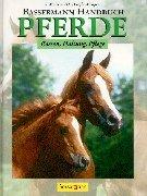Bassermann Handbuch. Pferde. Rassen-Haltung-Pflege