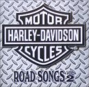 Harley Davidson Road Songs Vol. 2