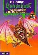 Gänsehaut Abenteuer-Spielbuch / Geheimtreff: Villa Fledermaus: Ab 10 Jahren