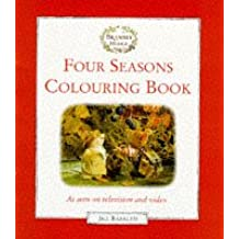 Four Seasons Colouring Book: As Seen On Television And Video: Magic Painting Book (Brambly Hedge)