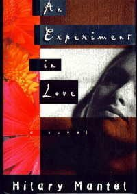 An Experiment in Love by Hilary Mantel (1996-05-08)