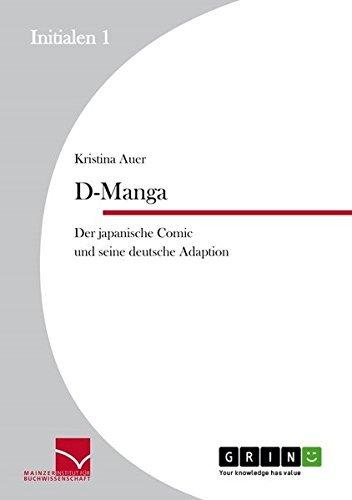 D-Manga. Der Japanische Comic Und Seine Deutsche Adaption by Kristina Auer (2013-08-20)