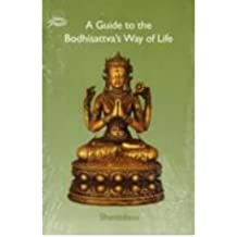 [(A Guide to the Bodhisattva's Way of Life * *)] [Author: Shantideva] published on (December, 1992)