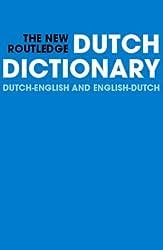 The New Routledge Dutch Dictionary Dutch-English/English-Dutch