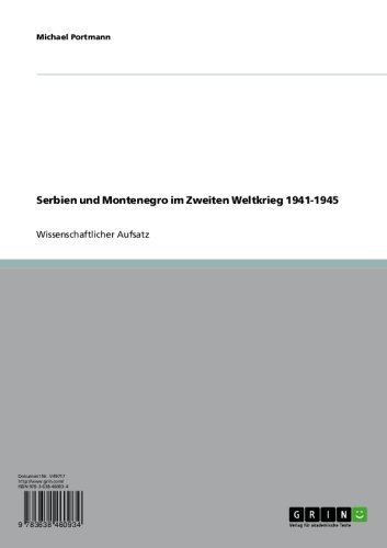 Serbien und Montenegro im Zweiten Weltkrieg 1941-1945