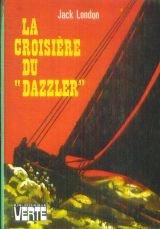 La Croisière du Dazzler (Bibliothèque verte)