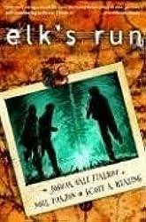 Elk's Run by Joshua Hale Fialkov (2007-03-27)