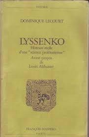 Lyssenko : histoire réelle d'unescience prolétarienne