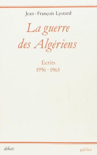 LA GUERRE DES ALGERIENS