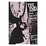 The End: Closing Words for the Millennium: Closing Words for a Millennium