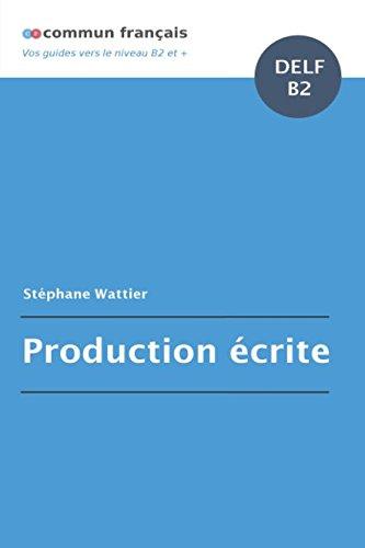 Production écrite DELF B2 por Stéphane Wattier