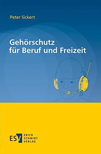 Gehörschutz für Beruf und Freizeit