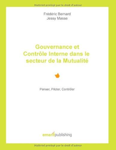 Gouvernance et Controle Interne Dans le Secteur de la Mutualite