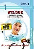 Diplomado/A Sanitario/A De Enfermería De Atención Primaria (Subgrupo A2) Del Instituto Catalán De La Salud. Temario Volumen I