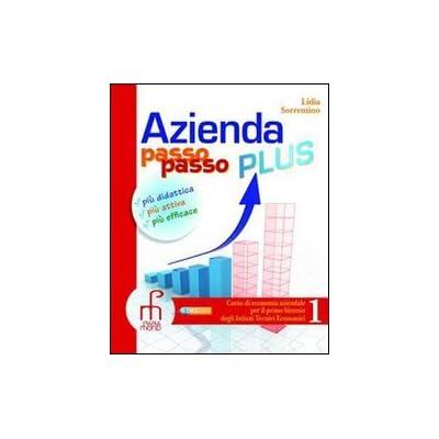 Azienda Passo Passo Plus. Corso Di Economia Aziendale. Con Espansione Online. Per Il Biennio Degli Ist. Tecnici Commerciali: 2