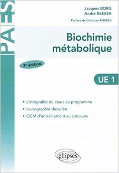 Biochimie métabolique de Jacques Borg ,André Reeber ,Christian Andrès ( 3 juillet 2008 )