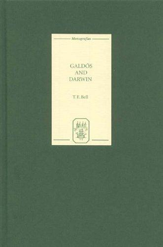 Galdós and Darwin (225) (Coleccion Tamesis: Serie A, Monografias) por T. E. Bell