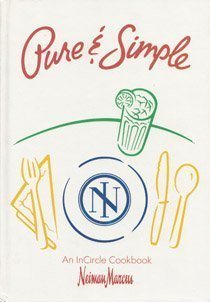 pure-simple-an-incircle-cookbook-neiman-marcus-by-neiman-marcus-1991-hardcover
