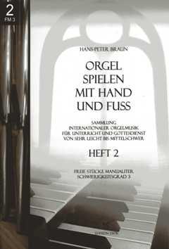 Orgel spielen mit Hand und Fuss 2