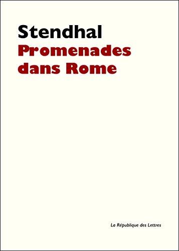 Promenades dans Rome (Folio Classique t. 2979)