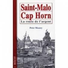 Saint-Malo, Cap Horn, la route de l'argent
