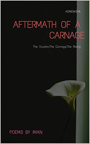 AFTERMATH OF A CARNAGE: Agnidiksha (Kindle Book 1) (English ...